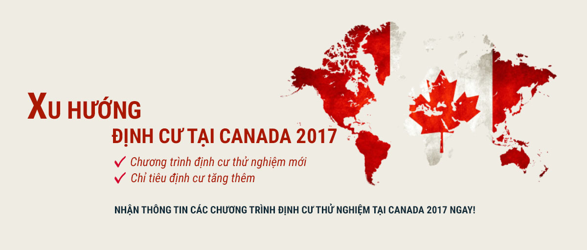 Xu hướng định cư tại Canada 2017 - EduTrust