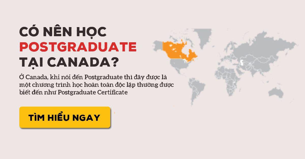 Postgraduate là gì ? Nên chọn ngành Postgraduate nào để du học Canada